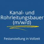 Kanal- und Rohrleitungsbauer (m/w/d)