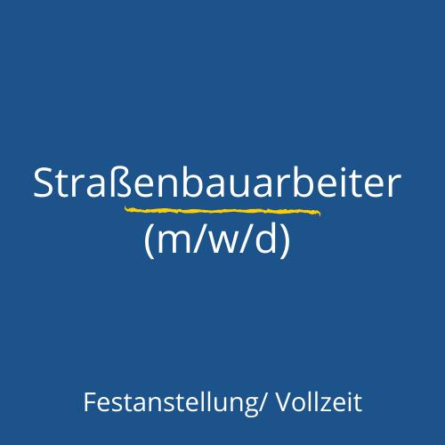 Straßenbauarbeiter gesucht - Berlin und Brandenburg
